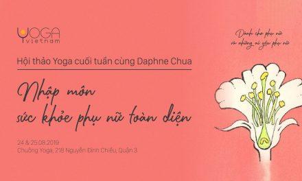Hội thảo Yoga – Nhập môn Sức khỏe Phụ nữ Toàn diện